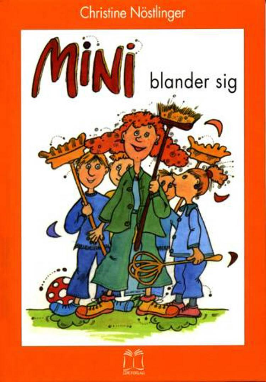 Mini blander sig af Christine Nöstlinger