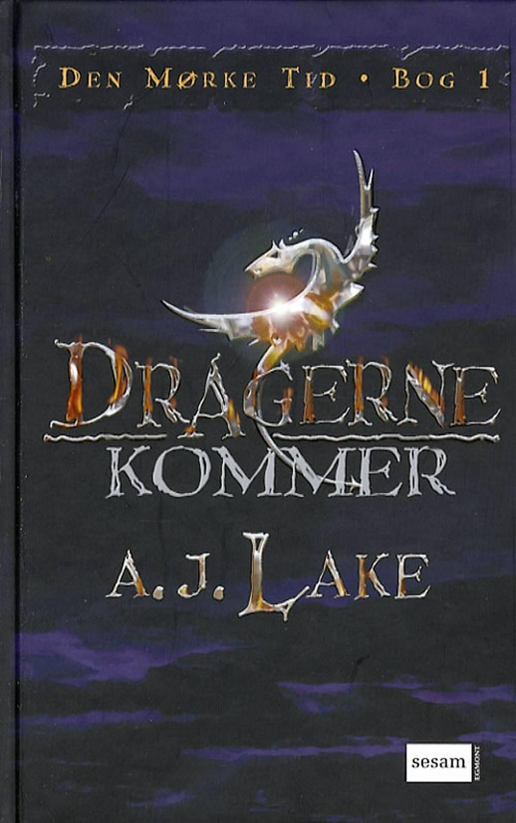 Dragerne kommer af A. J. Lake og A.J. Lake
