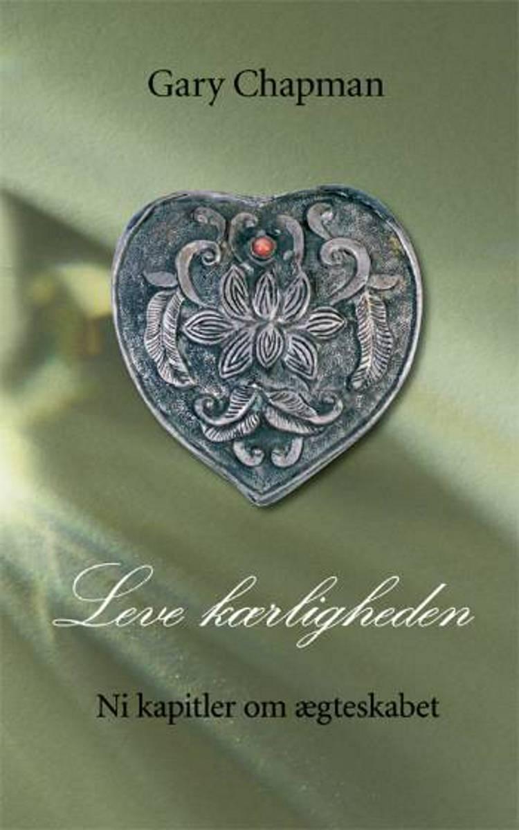 Leve kærligheden af Gary Chapman