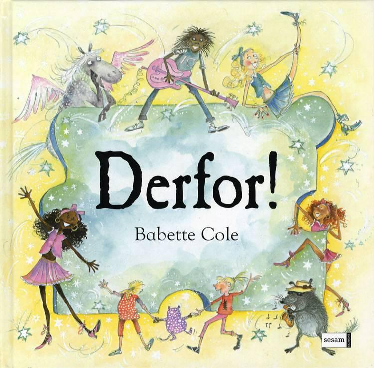 Derfor! af Babette Cole