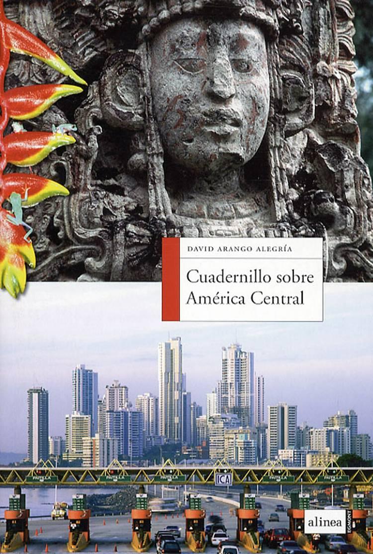 Cuadernillo sobre América Central af David Arango Alegría