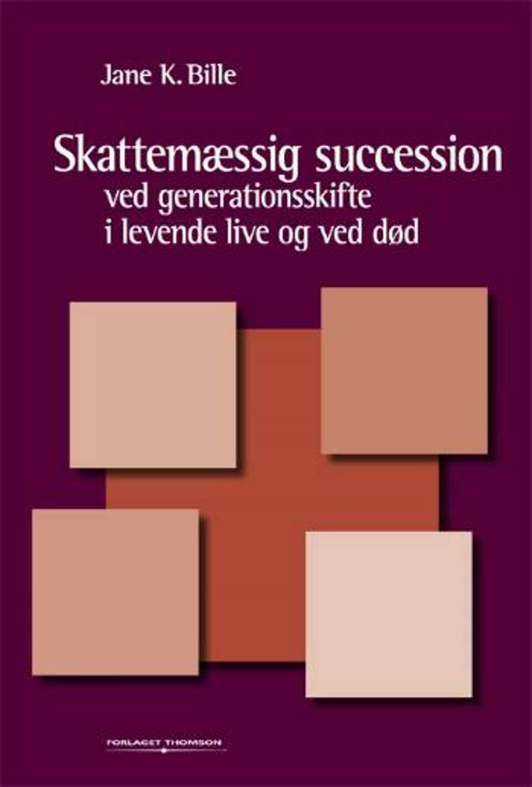 Skattemæssig succession af Jane Karlskov Bille