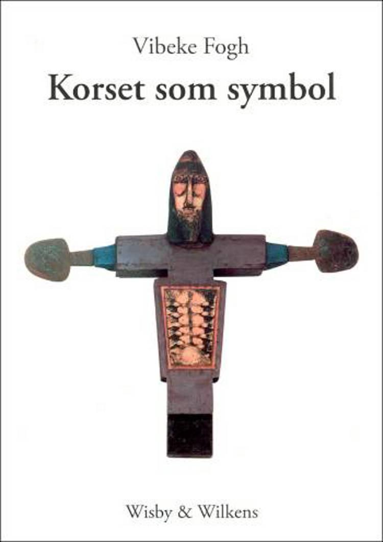 Korset som symbol af Vibeke Fogh