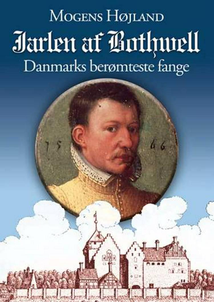 Jarlen af Bothwell af Mogens Højland