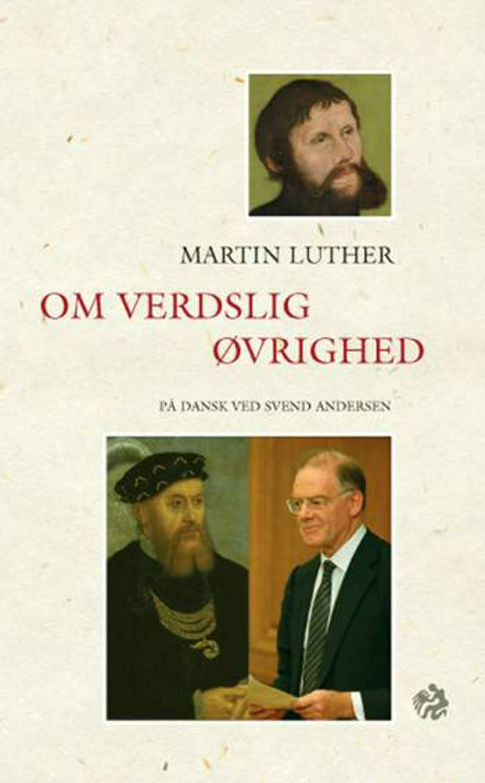 Om verdslig øvrighed af Martin Luther