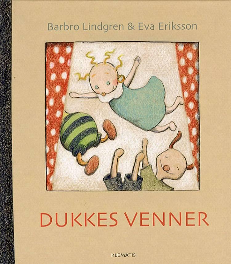 Dukkes venner af Barbro Lindgren