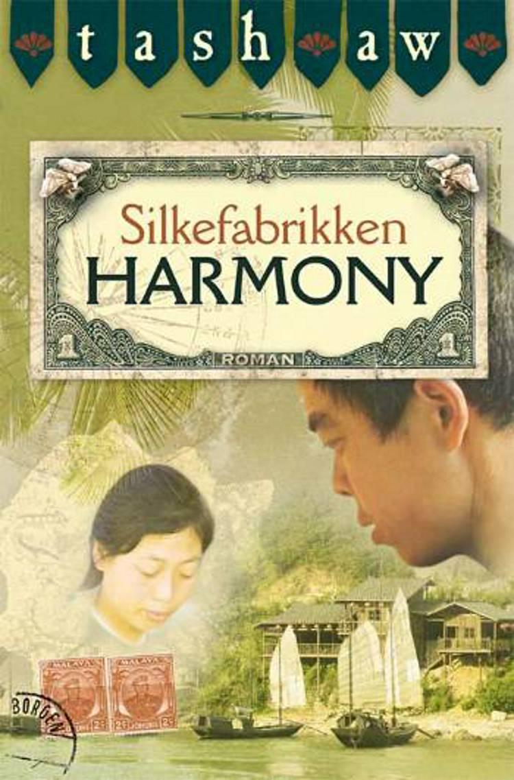 Silkefabrikken Harmony af Tash Aw