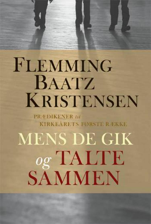 Mens de gik og talte sammen af Flemming Baatz Kristensen