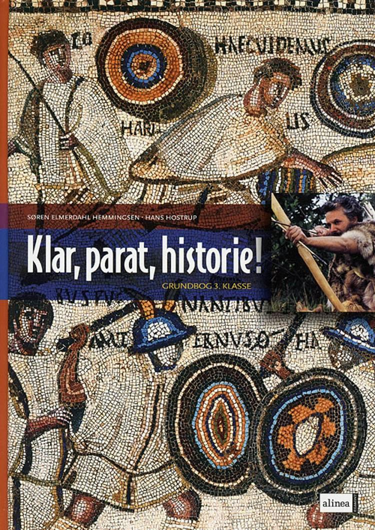 Klar, parat, historie! af Søren Elmerdahl Hemmingsen, Hans Hostrup, Søren Hemmingsen og Søren Elmerdahl Hemmingsen Hans Hostrup