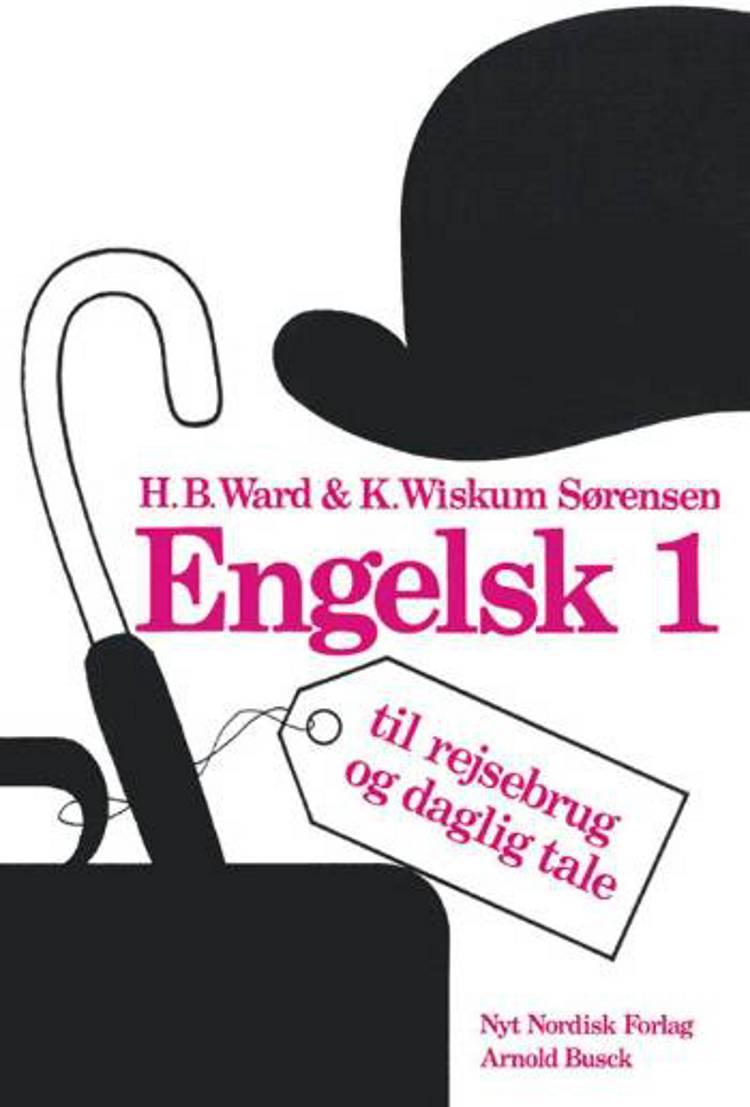 Engelsk til rejsebrug og daglig tale af K. Wiskum Sørensen og H. B. Ward