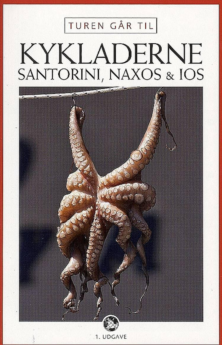 Turen går til Kykladerne, Santorini, Naxos & Ios af Michael Jagd