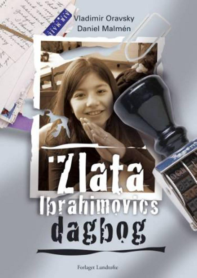 Zlata Ibrahimovics dagbog af Vladimir Oravsky og Daniel Malmén