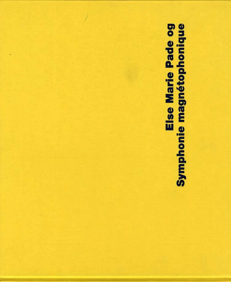 Else Marie Pade og Symphonie magnétophonique af Inge Bruland