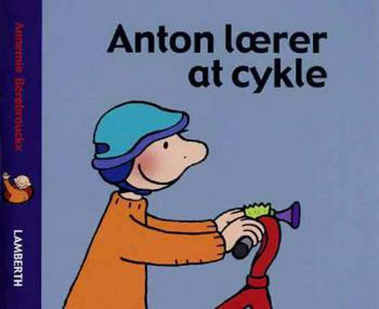 Anton lærer at cykle af Annemie Berebrouckx