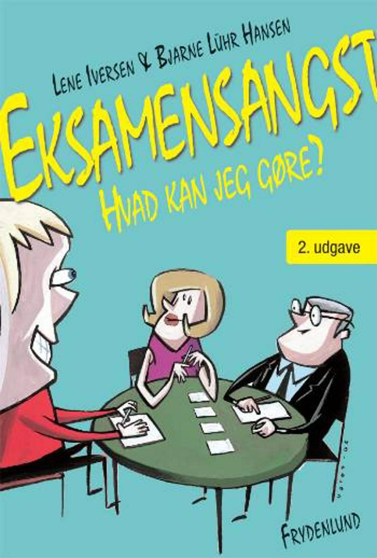 Eksamensangst af Bjarne Lühr Hansen og Lene Iversen