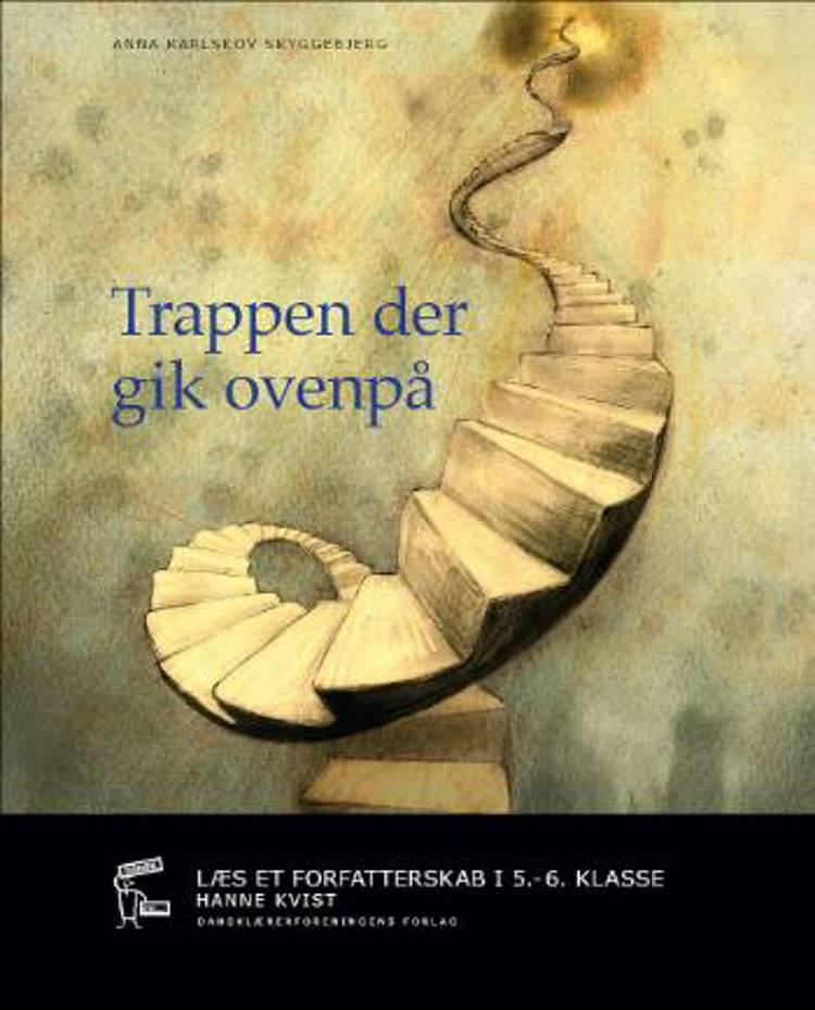 Trappen der gik ovenpå af Anna Karlskov Skyggebjerg