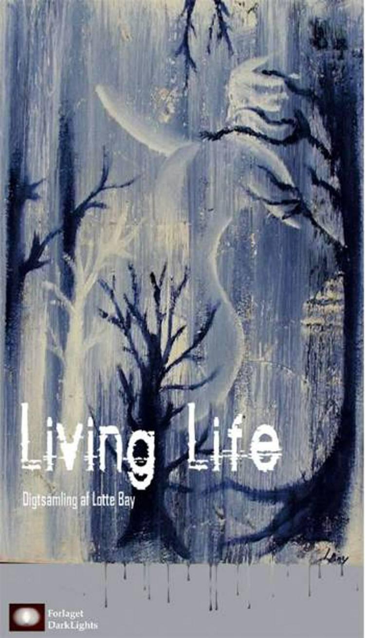 Living life af Lotte Bay