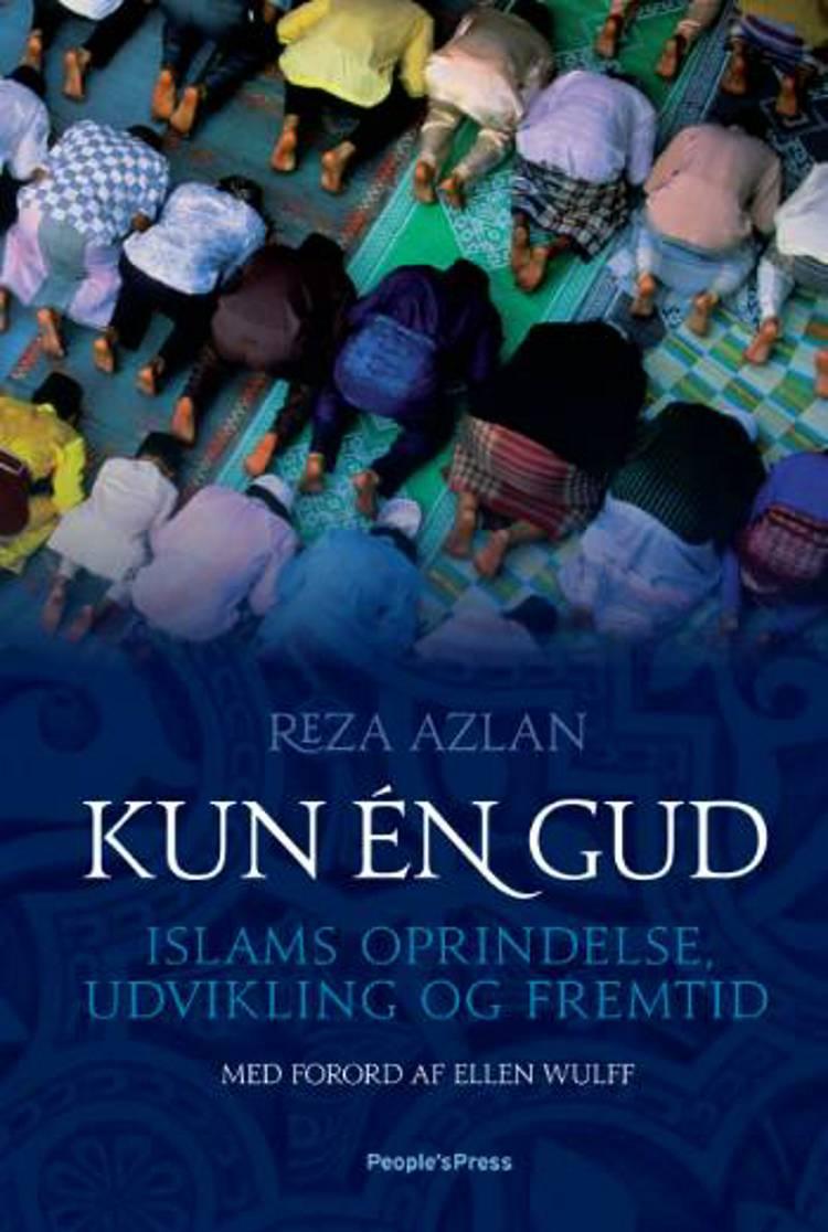 Kun én Gud? af Elsebeth Halckendorff og Reza Aslan
