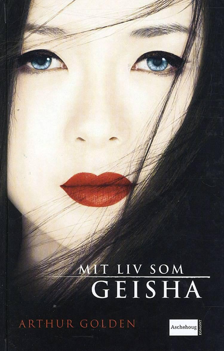 Mit liv som geisha af Arthur Golden