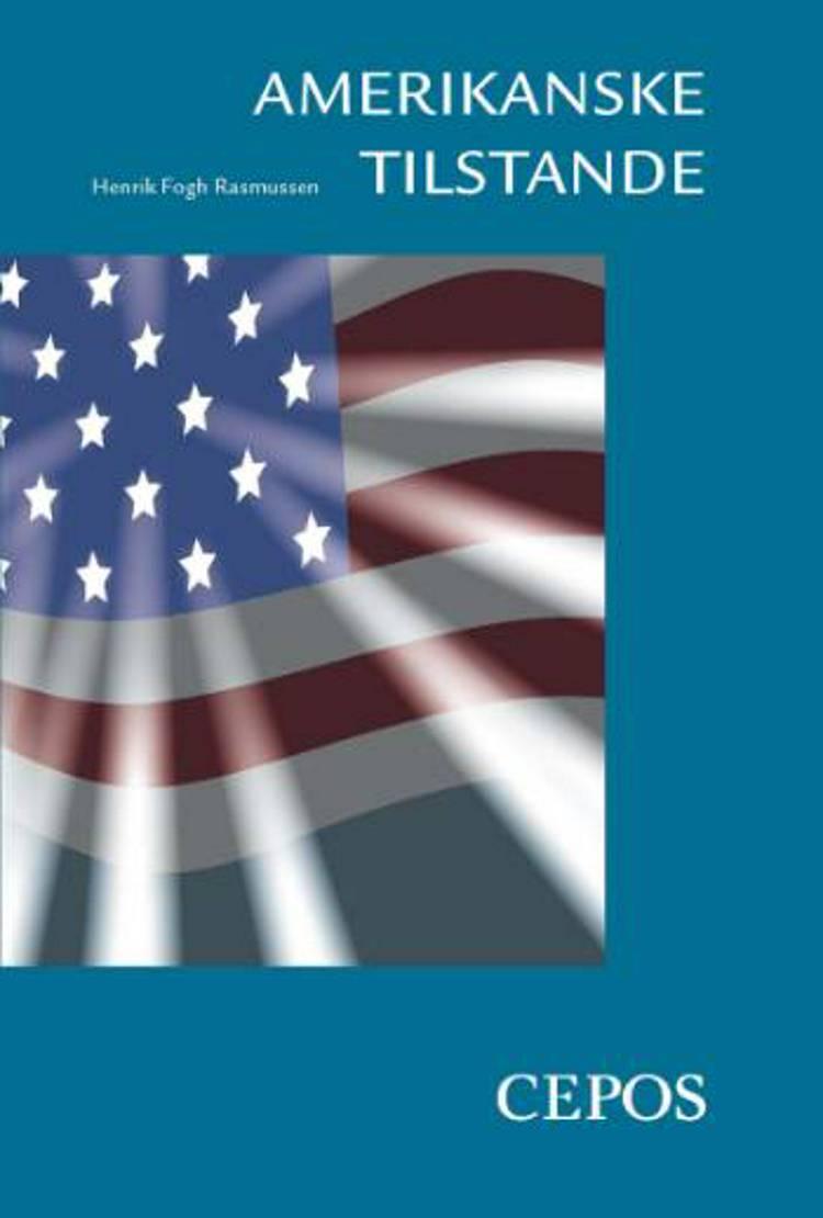 Amerikanske tilstande af Henrik Fogh Rasmussen