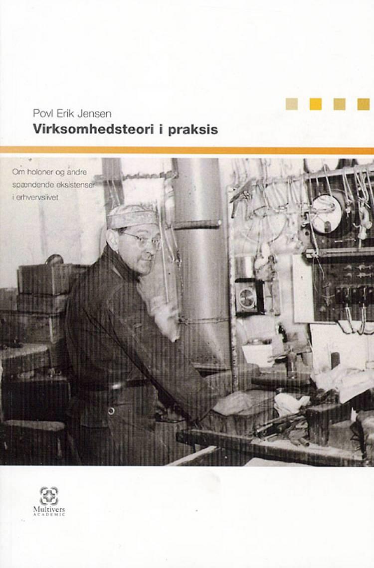 Virksomhedsteori i praksis af Povl Erik Jensen
