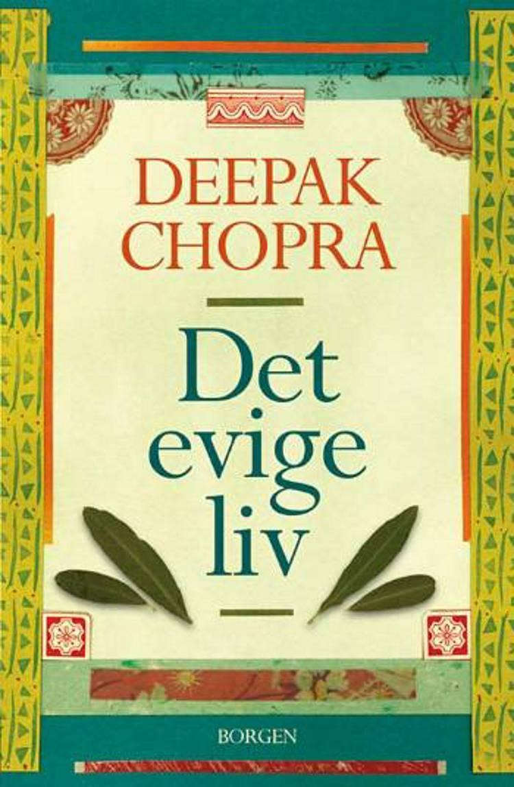 Det evige liv af Deepak Chopra