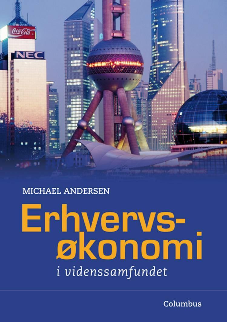 Erhvervsøkonomi - i videnssamfundet af Michael Andersen