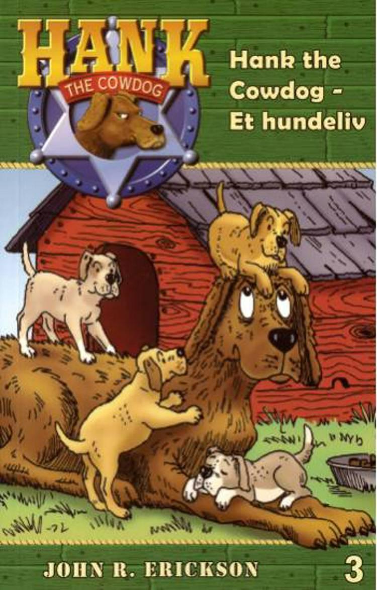 Hank the cowdog - et hundeliv af John R. Erickson