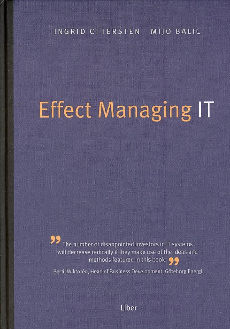 Effect Managing IT af Mijo Balic og Ingrid Ottersten