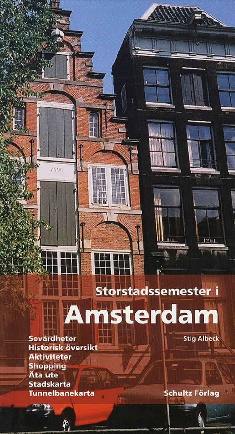 Storstadssemester i Amsterdam af Stig Albeck
