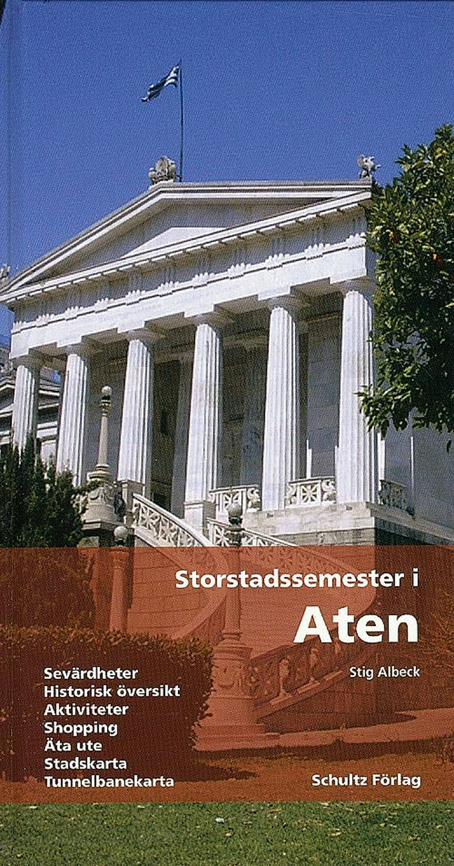 Storstadssemester i Aten af Stig Albeck