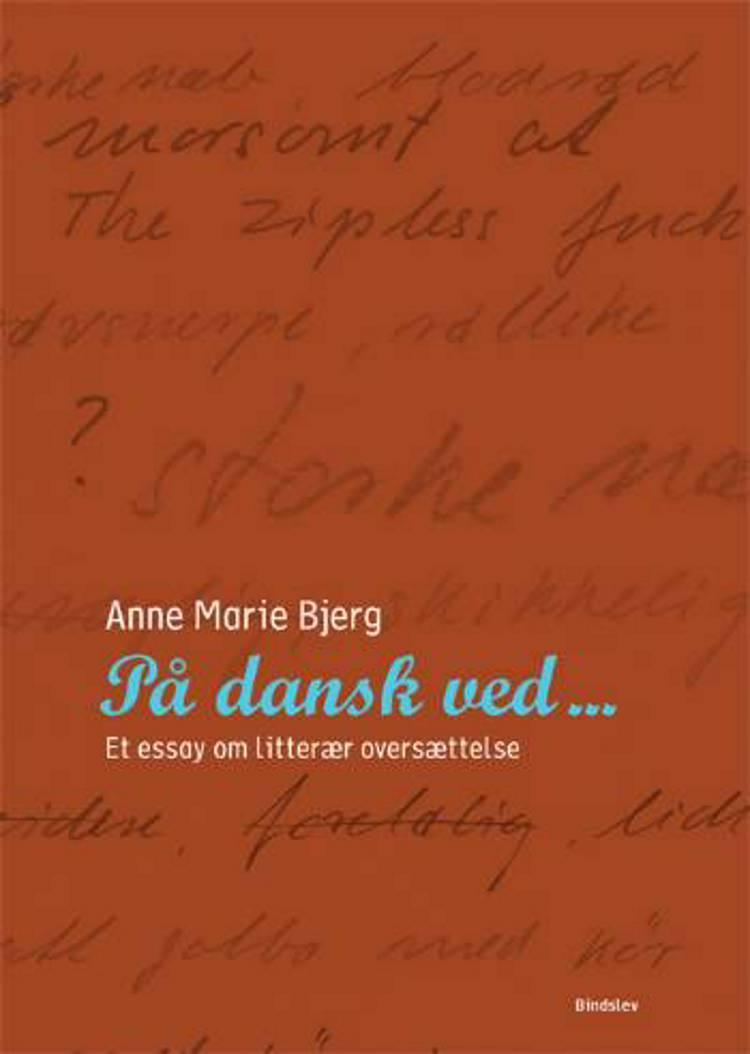På dansk ved af Anne Marie Bjerg
