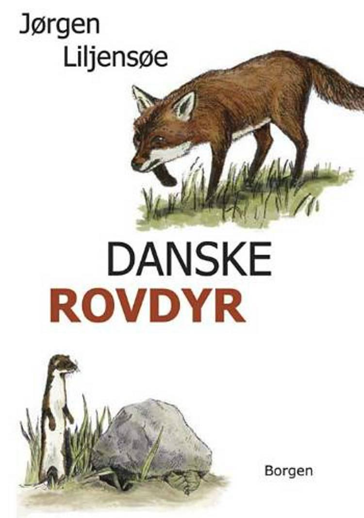 Danske rovdyr af Jørgen Liljensøe