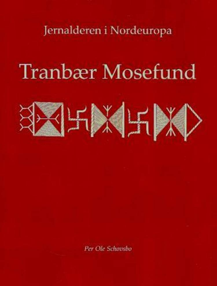 Tranbær Mosefund af Per Ole Schovsbo