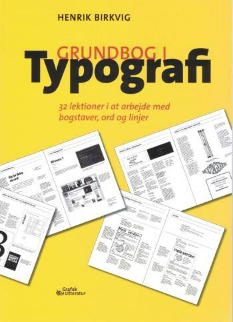Grundbog i typografi af Henrik Birkvig