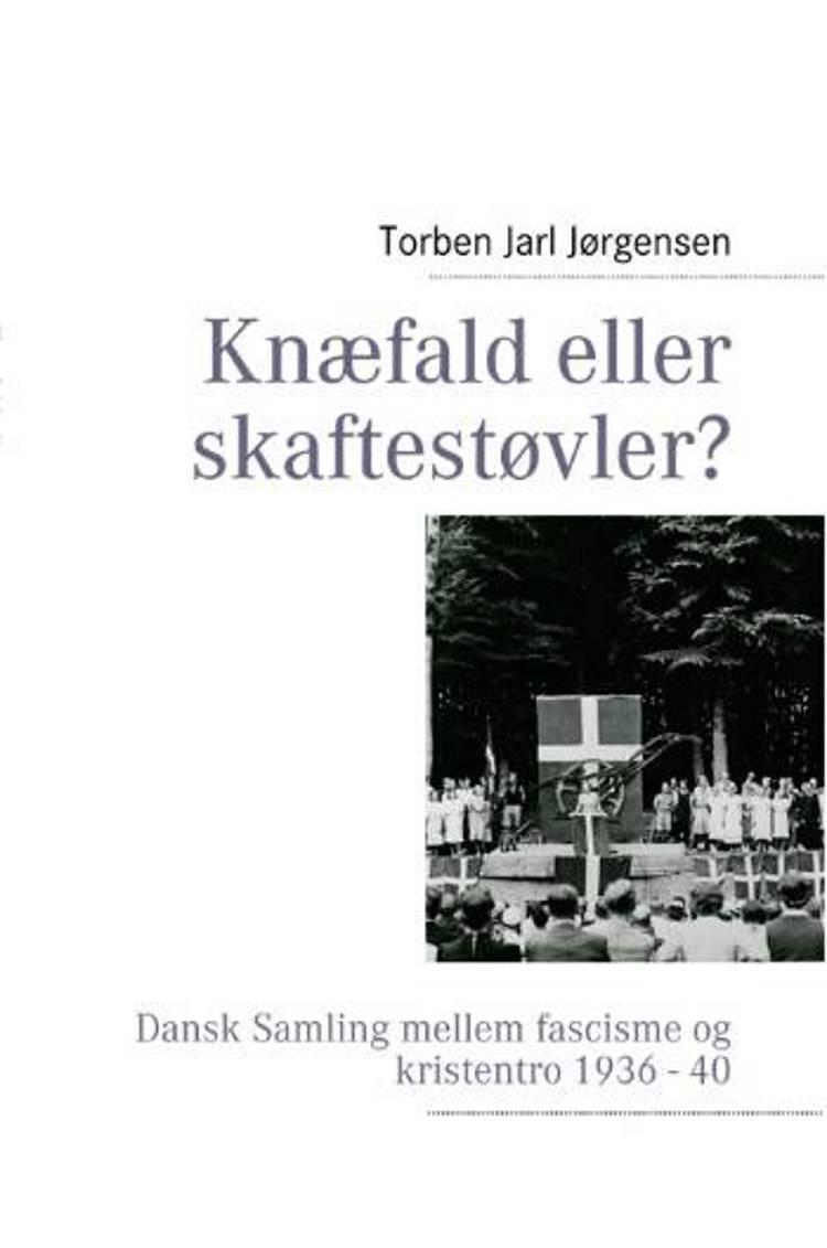 Knæfald eller skaftestøvler? af Torben Jarl Jørgensen