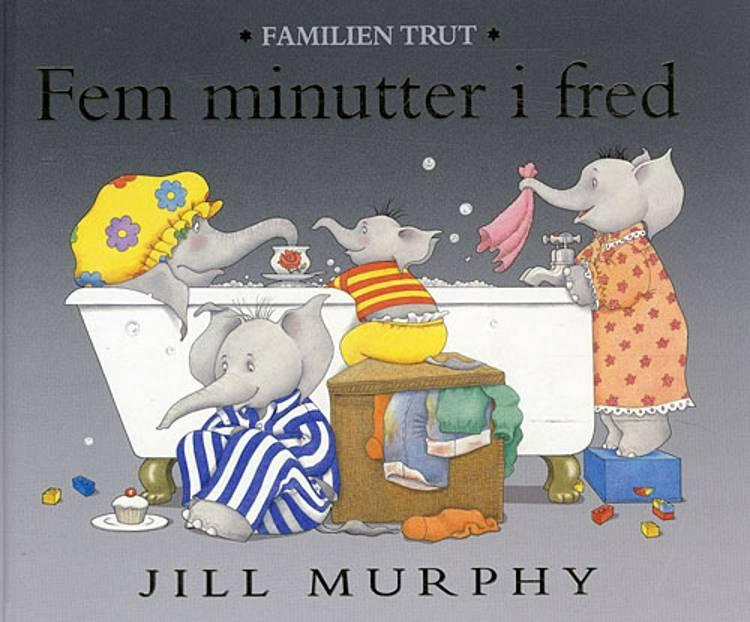 Fem minutter i fred af Jill Murphy