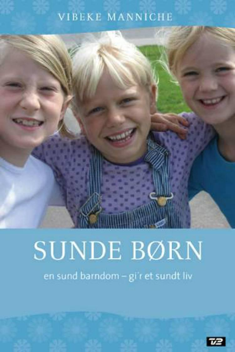 Sunde børn af Vibeke Manniche