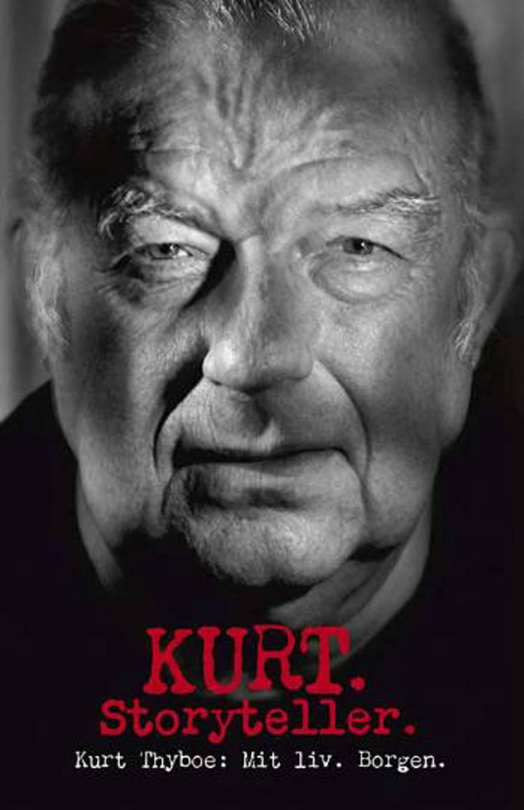Kurt. Storyteller. af Kurt Thyboe