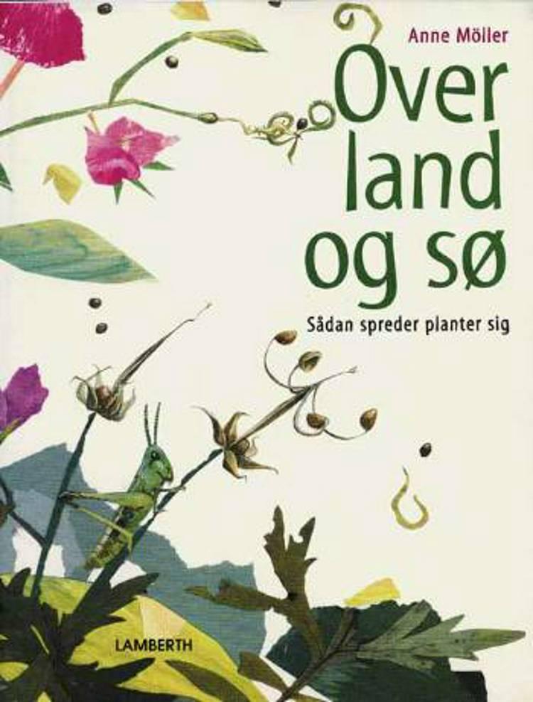 Over land og sø af Anne Möller