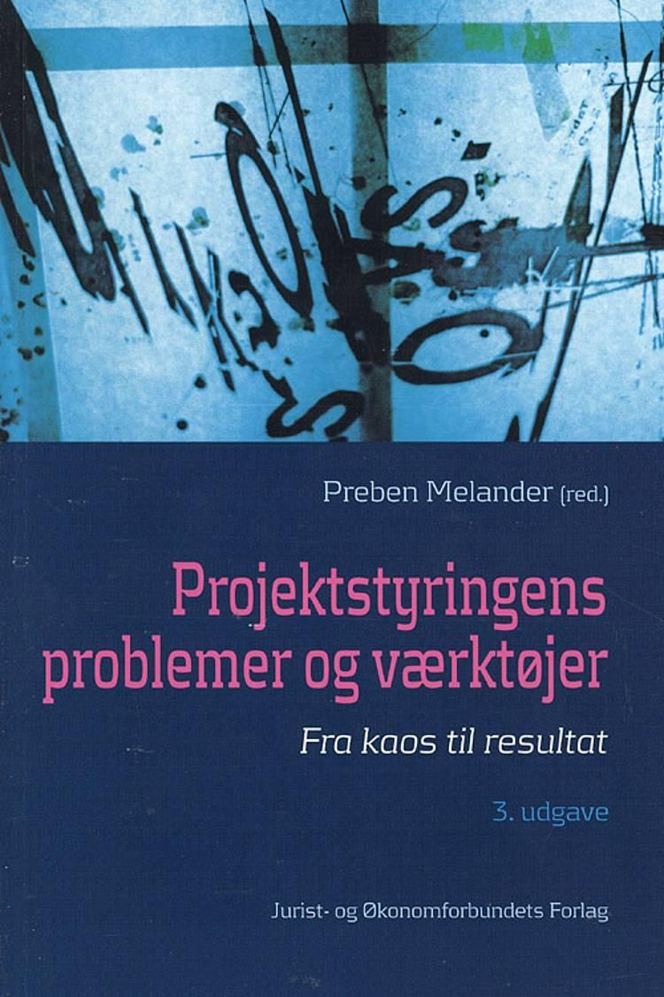 Projektstyringens problemer og værktøjer af Preben Melander