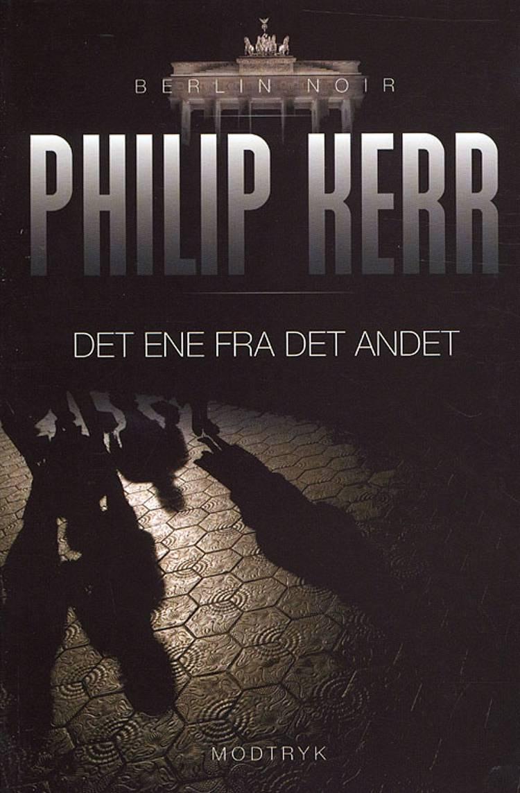 Det ene fra det andet af Philip Kerr