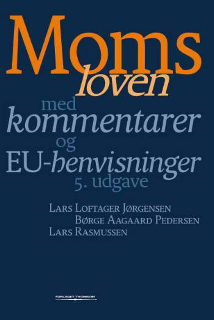 Momsloven af Lars Loftager Jørgensen, Børge Aagaard Pedersen, Lars Rasmussen, Børge, Børge Aaagaard Pedersen og Lars Loftager