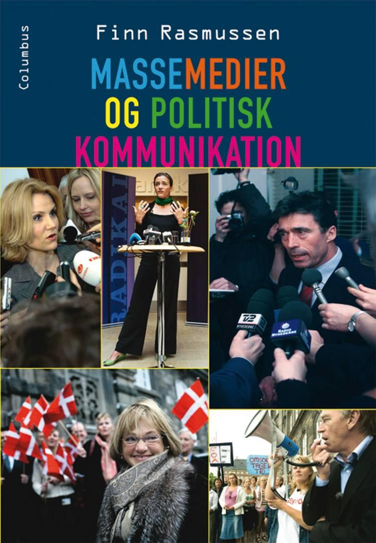 Massemedier og politisk kommunikation af Finn Rasmussen