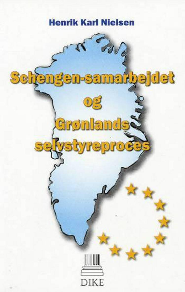 Schengen-samarbejdet og Grønlands selvstyreproces af Henrik Karl Nielsen