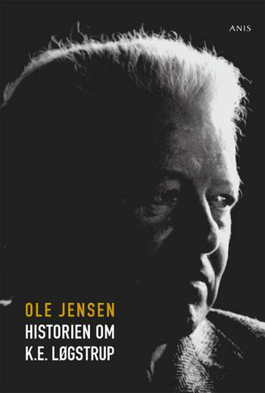 Historien om K.E. Løgstrup af Ole Jensen