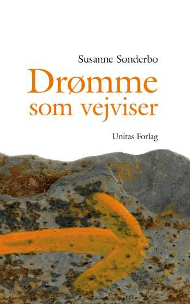 Drømme som vejviser af Susanne Sønderbo