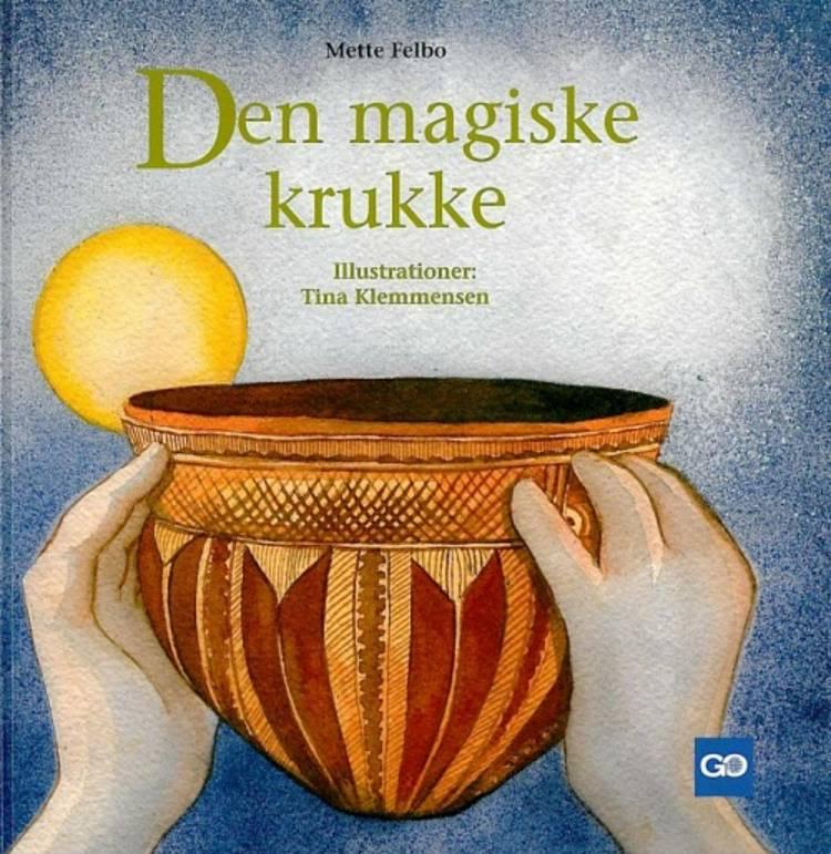Den magiske krukke af Jørgen Steen og Nils Hansen