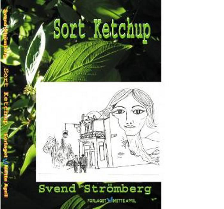 Sort ketchup af Svend Strömberg