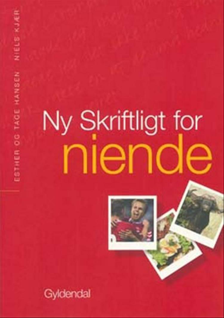 Ny skriftligt for niende af Niels Kjær, Tage Hansen og Esther Hansen